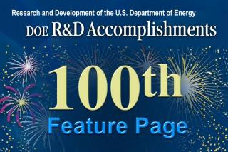 DOE R&D Accomplishments 100th Feature Page