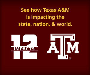 12 Impacts of the 12th Man, an ongoing series showcasing Aggie research projects