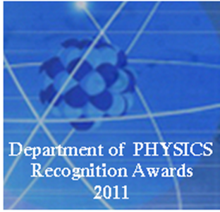 Department of Physics Recognition Awards 2011