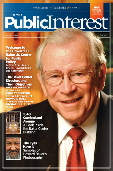 The Howard H. Baker Jr. Center for Public Policy magazine
