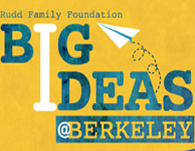 Big Ideas@Berkeley turns ideas into reality