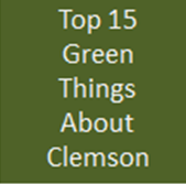 Top 15 Green Things About Clemson