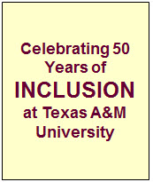Celebrating 50 Years of INCLUSION at Texas A&M University