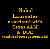 Nobel Laureates associated with Texas A&M and DOE
