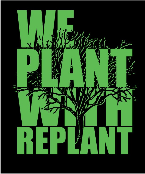 We Plant With Replant is largest student environmental service project in nation