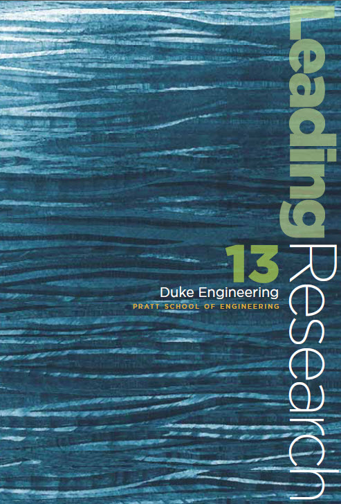 Pratt School of Engineering - 2013 Leading Research Magazine