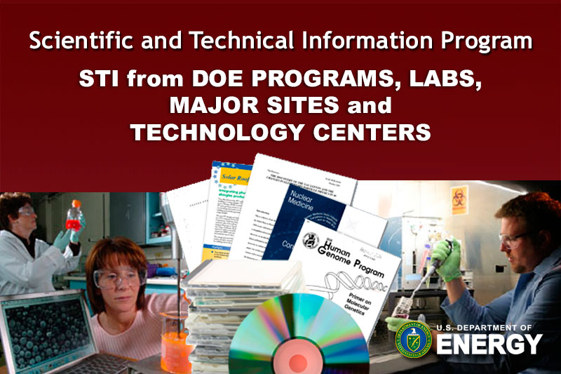 Scientific and Technical Information Program:  STI from DOE Programs, Labs, MajS