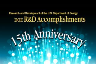 15th Anniversary - DOE R&D Accomplishments