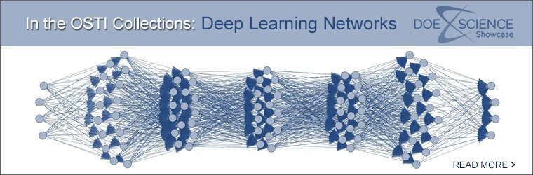 In the OSTI Collections: Deep Learning Networks
