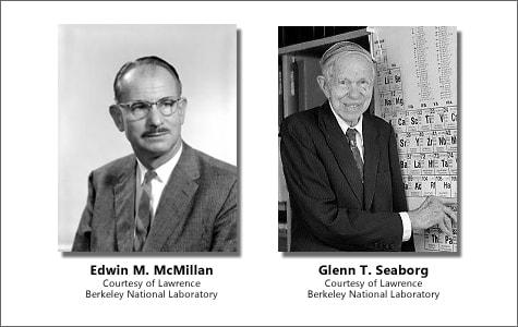 Edwin McMillan and Glenn Seaborg