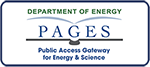 Department of Energy Public Access Gateway for Energy & Science PAGES