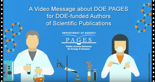 A Video Message about DOE PAGES for DOE-funded Authors of Scientific Publications