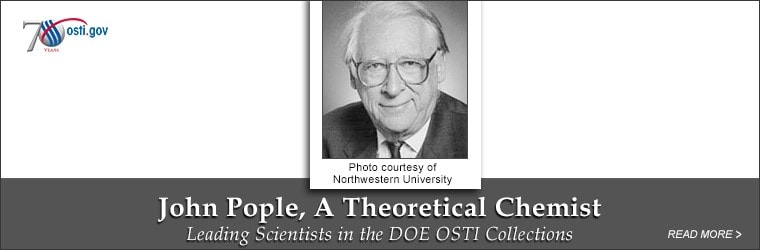 John Pople, A Theoretical Chemist